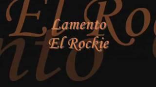 Lamento - El Roockie (Letra)