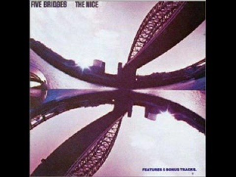 THE NICE - FIVE BRIDGES (1/2)