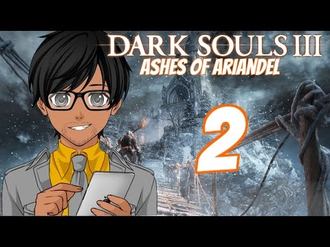 Dark Souls III: Ashes of Arianadel Gameplay / Playthrough - PART 2   Twitch VoD   MabiVsGames