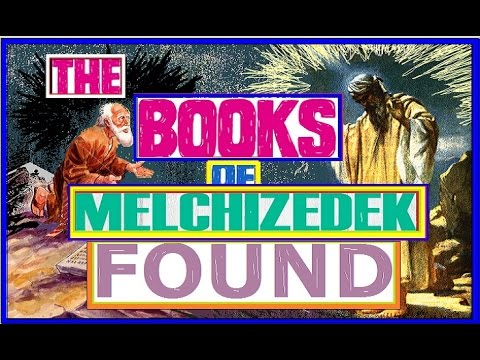 BOOKS by PROPHETS of MELCHIZEDEK PRIESTHOOD found