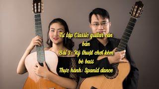 Hướng dẫn học guitar cổ điển bài số 3: Spanid Dance