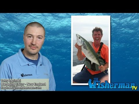August 17, 2017 New England Fishing Report with Toby Lapinski