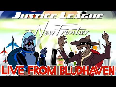 Live from Blüdhaven, Episode 2 - Justice League: The New Frontier