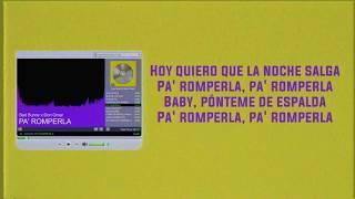 PA' ROMPERLA - Bad Bunny x Don Omar   Las Que No Iban A Salir (LETRA)