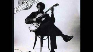 Fenton Robinson - you don't know what love is