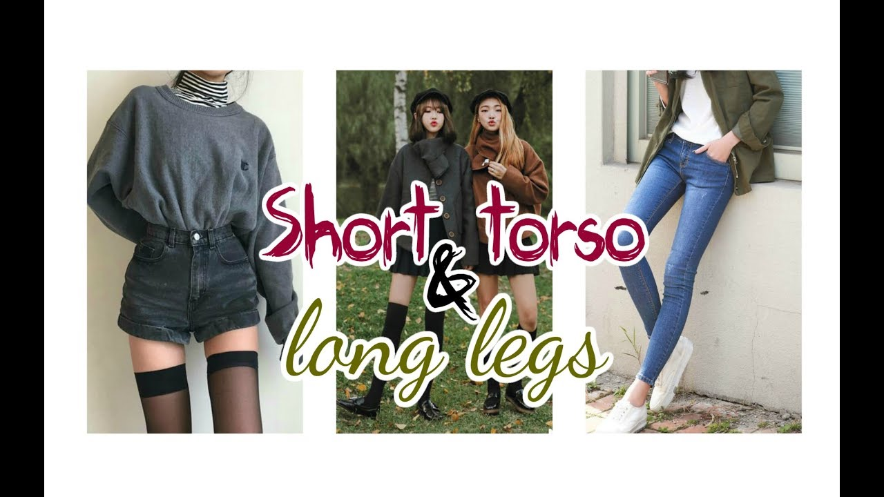 Long legs short body very well