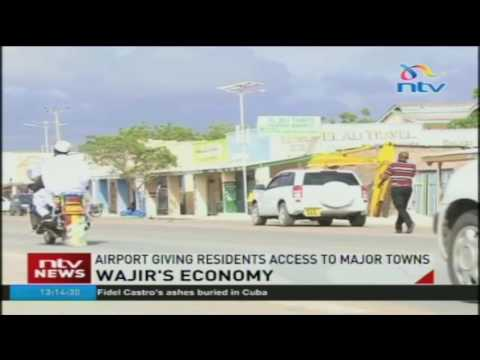 Wajir's Economy: Airport changing the face of the Northern town