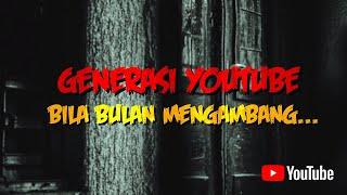 Generasi YouTube 2020 - Bila Bulan Mengambang... #GenYTMY