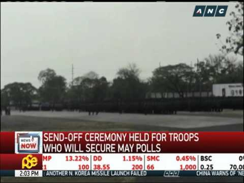 Send-off ceremony held for troops who will secure May polls