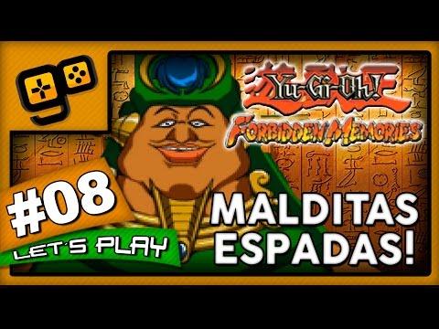 Let's Play: Yu-Gi-Oh Forbidden Memories - Parte 8 - Malditas Espadas!