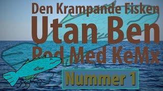 Den Krampande Fisken utan Ben   Pod Med KeMx   #1