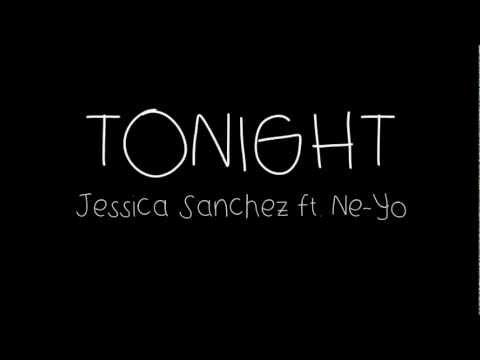 Jessica Sanchez - Tonight ft. Ne-Yo [LYRICS]