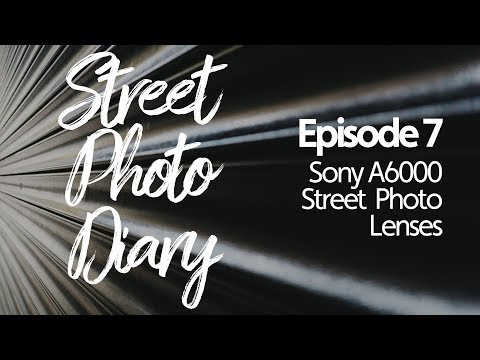 Two Street Photo Lenses for the Sony A6000 (Sigma 30mm & 19mm
