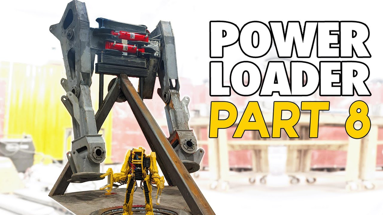 This thing is HUGE! (POWER LOADER: PART 8)