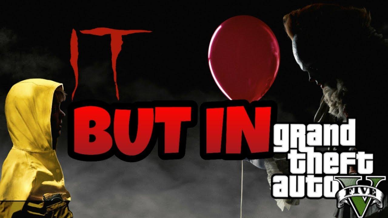 IT But In GTA 5 || IT Parody