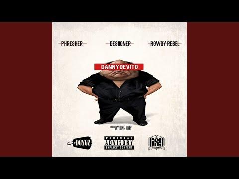 Danny DeVito (feat. Desiigner & Rowdy Rebel)