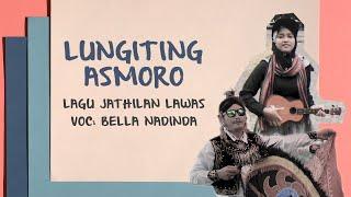 Lungiting Asmoro - Lagu Jathilan Gedruk Cover   Bella Nadinda