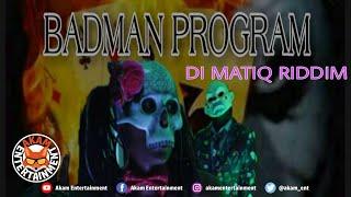 Beme Mystique aka MobayTrapQueen - BadMan Program [Di Matiq Riddim] October 2020