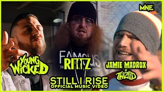 Watch Young Wicked Still I Rise feat Jamie Madrox  Rittz video