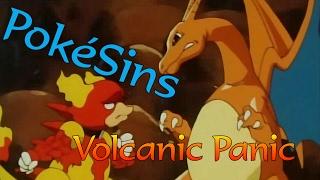 PokéSins Ep59: Volcanic Panic