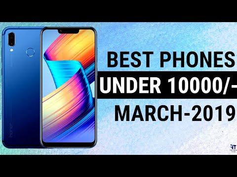 Top 6 Smartphones Under 10000   6 Best Budget Range Phones   Best Camera Phones (March 2019)