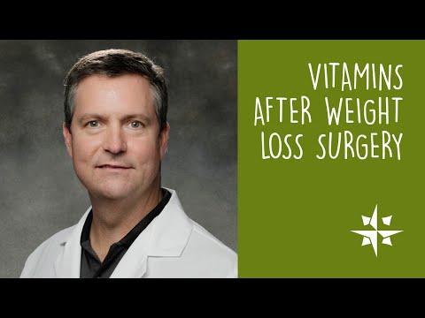 Vitamins After Weight Loss Surgery / Matthew Brengman, MD, FACS