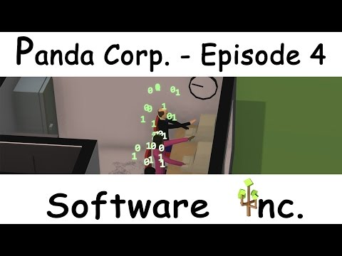 [Software Inc. / Difficulté HARD] Panda Corp. - Epsiode 4