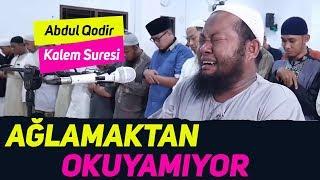 Ağlamaktan Okuyamıyor (1) | Abdul Qodir - Kalem Suresi