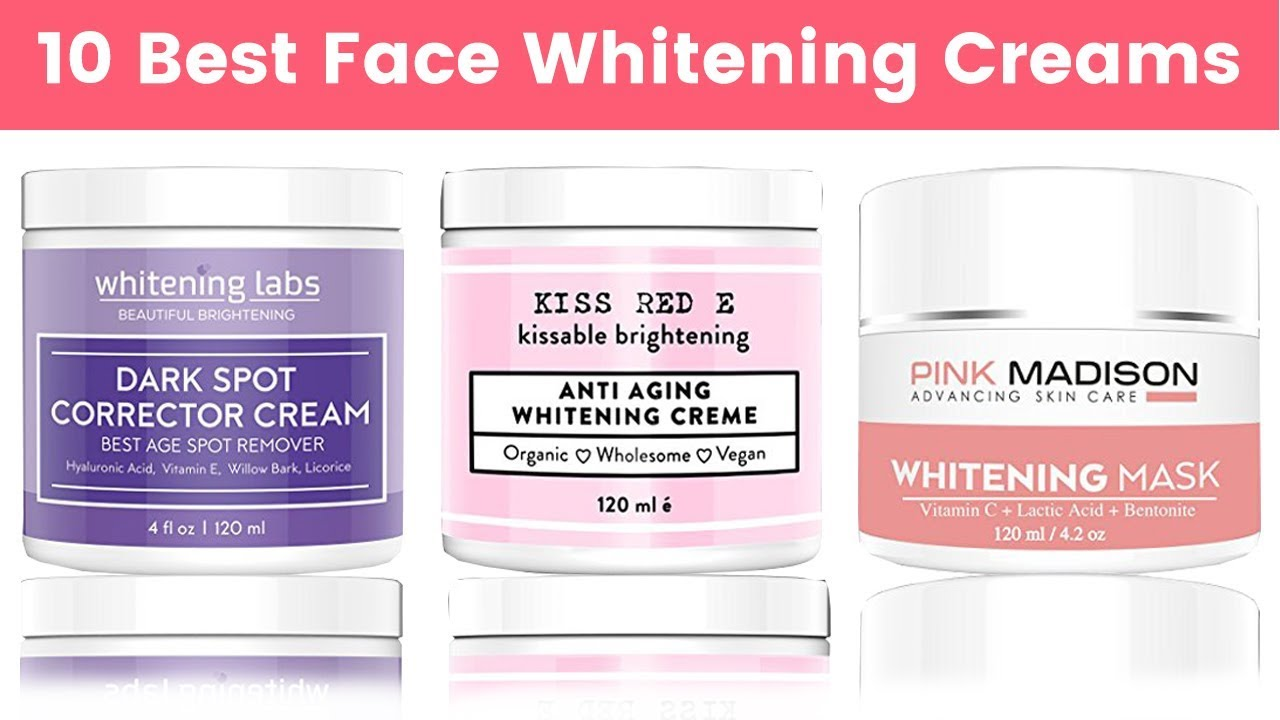 Facial whitening creams