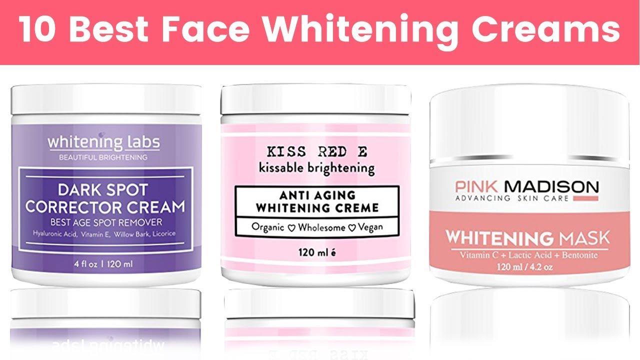 Top 10 Creams Face