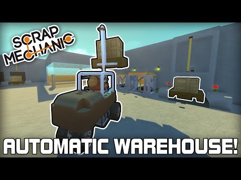 "Automatic ""Infinite"" Crate Warehouse & Forklift! (Scrap Mechanic #189)"