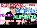 ALIP_BA_TA GAMBANG SULINGKi Narto Sabda   MALAYSIA GUITARIST REACTION   Lagu Masa Kecil Saya