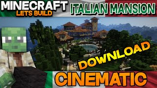 minecraft cinematic and download - Italian Mansion, E15