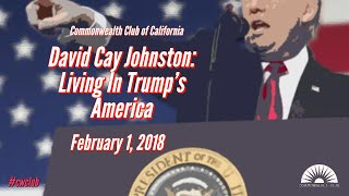 David Cay Johnston: Living In Trump's America
