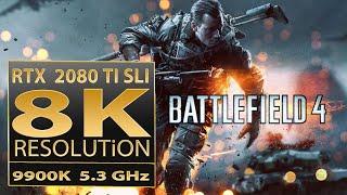 Battlefield 4 8K resolution | BF4 RTX 2080 Ti SLI | BF4 8K gameplay