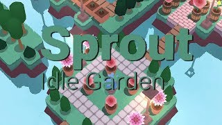 Official Sprout Idle Garden - Shallot Games - Launch Trailer