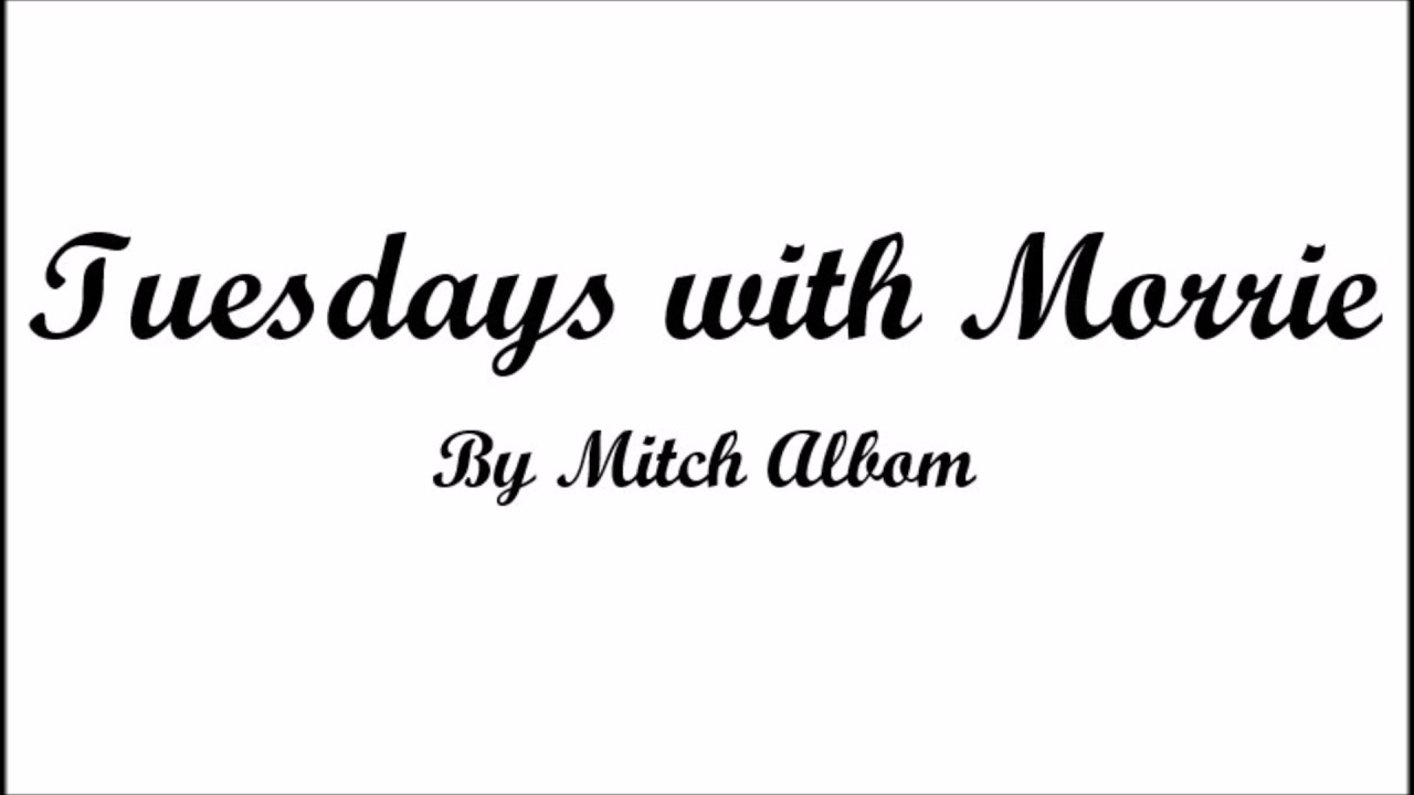 Mitch Albom's Tuesdays with Morrie Essay Sample