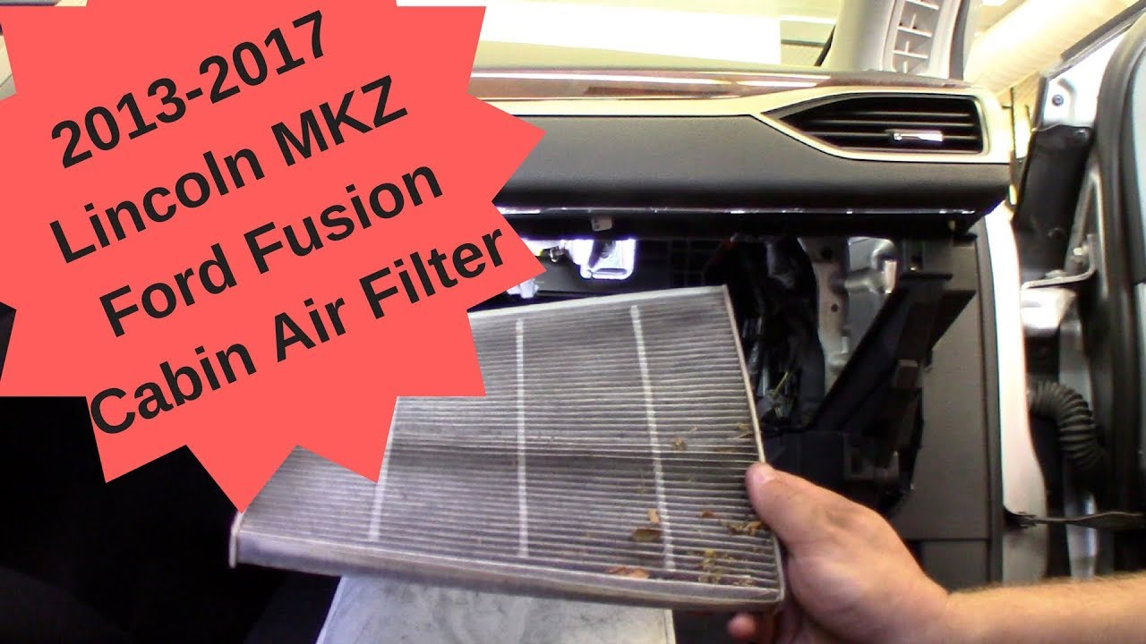 2013 2017 lincoln mkz ford fusion cabin air filter replacement