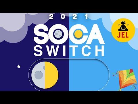 "2021 SOCA SWITCH THE FIRST LOOK ""2021 Soca Mix"""