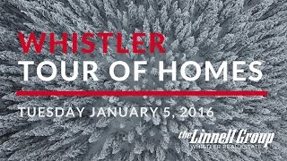 Whistler Tour of Homes - Jan. 5, 2016