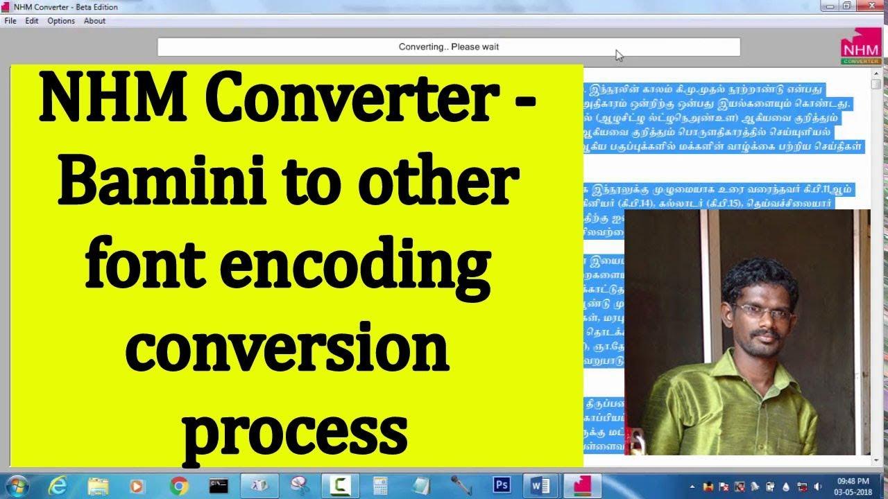 Nhm converter - Bamini to other font encoding conversion process