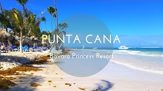 Punta Cana, Dominican Republic ~Bavaro Princess Resort~ | 2018