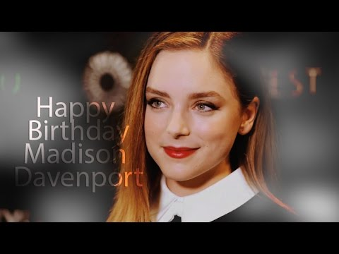 Madison Davenport  Happy Birthday!!!