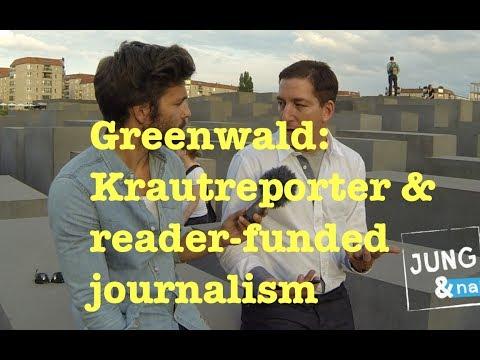 Glenn Greenwald: Krautreporter & reader-funded journalism
