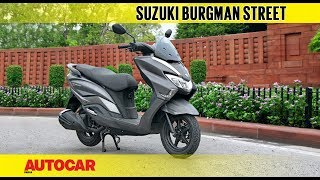 Suzuki Burgman Street | First Ride Review | Autocar India