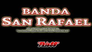CUESTION OLVIDADA.- BANDA SAN RAFAEL DE DAVID VALENZUELA EN VIVO