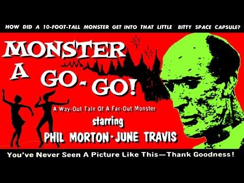 Monster A Go Go! 1965  B&W / 69 mins