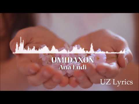 Umidaxon - Ana Endi |Official Music|
