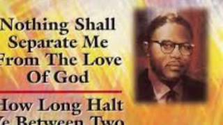 Rev. C. L. Franklin - How Long Halt Ye Between Two Opinions (Part 2)