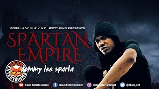 Tommy Lee Sparta - Spartan Empire (Raw) [Dark Thunder Riddim] October 2018